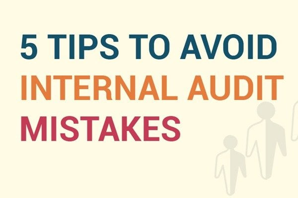 Tips to Avoid Internal Audit Mistakes
