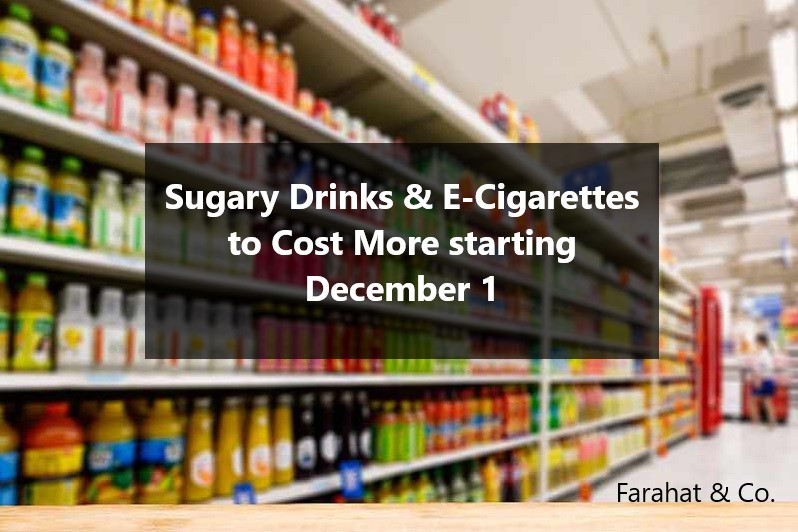 New excise tax on Sugary Drinks & E-cigarettes
