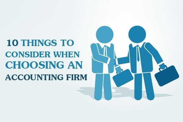 Things To Consider When Choosing An Accounting Firm Infographic