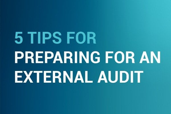 Tips For Preparing For An External Audit