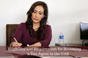 Tax Agent in UAE