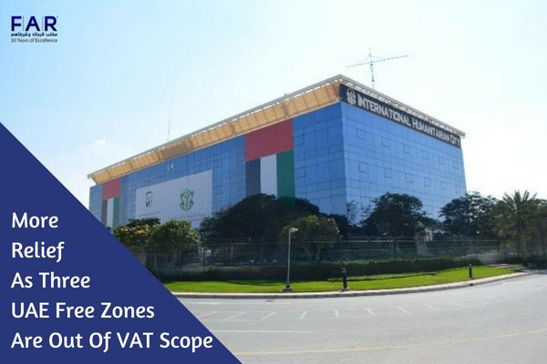 More relief as three UAE free zones are out of VAT scope