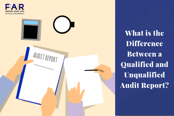 What is the Difference Between a Qualified and Unqualified Audit